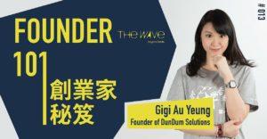 Founder 101 Gigi Au Yeung